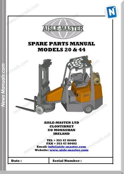 Aisle Master Am20S-Pm-En-01 Lpg Spare Parts Manual