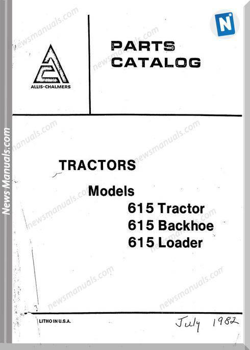 Allis Chalmers 615 Models Tractor Backhoe Loader Part Manual
