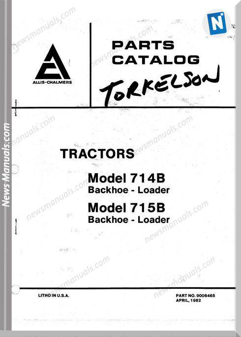 Allis Chalmers 714B 715B Backhoe Loader Parts Catalog