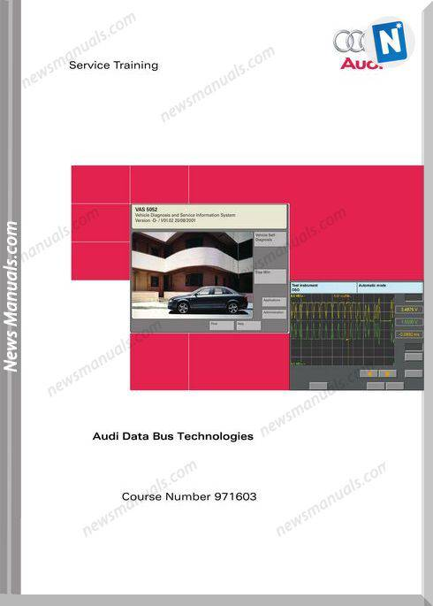 Audi Service Training Audi Data Bus Technologies