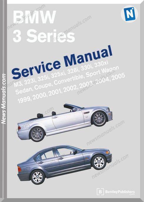 Bentley Bmw 3 Series E46 Service Manual