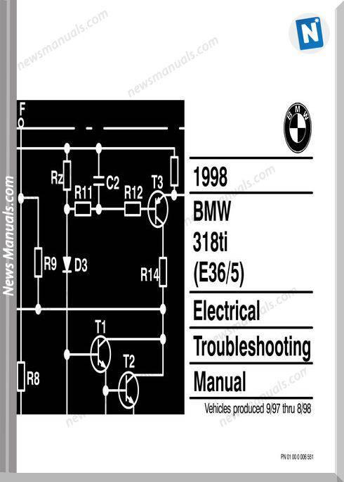 Bmw 318Ti 1998 Electrical Troubleshooting Manual