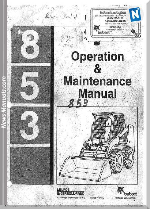Bobcat 853 Operator Manual And Maintenance Manual