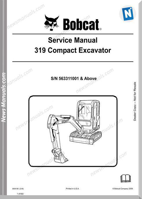Bobcat Excavators 319 6904188 Service Manual 2 06