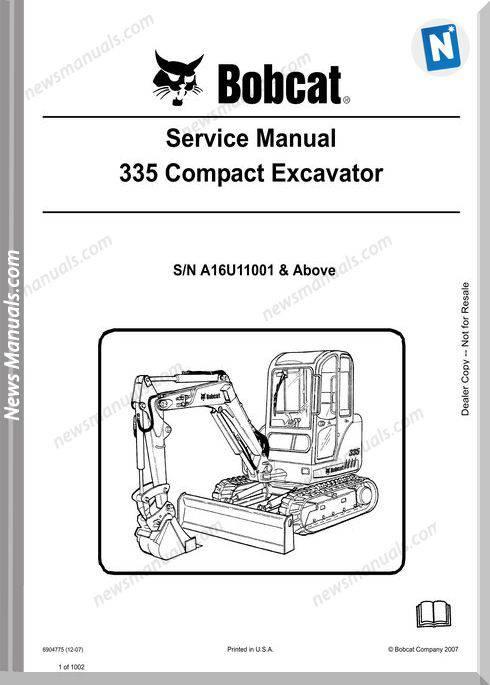 Bobcat Excavators 335 6904775 Service Manual 12 07