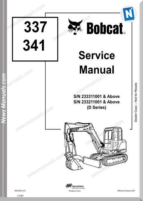 Bobcat Excavators 337 341 6901080 Service Manual 4 07