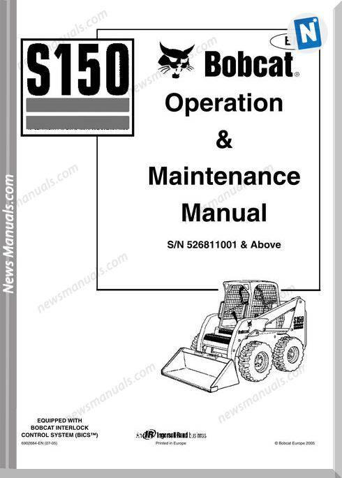 Bobcat S150 Operation Manual And Maintenance Manual