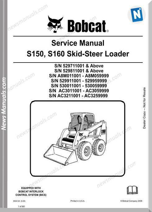 Bobcat S150 S160 Skid Loader Service Manual 6904126