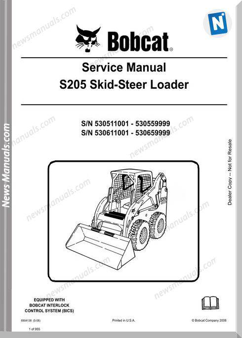 Bobcat S205 Skid Steer Loader Service Manual 6904138