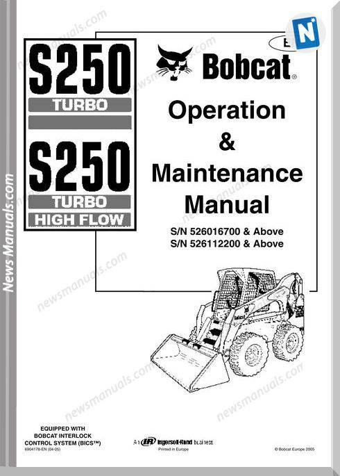 Bobcat S250 Operation Manual And Maintenance Manual