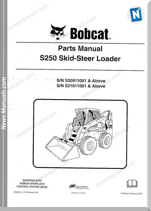 Bobcat S250 Skid Steer Loader Parts Sn 530911001-Above