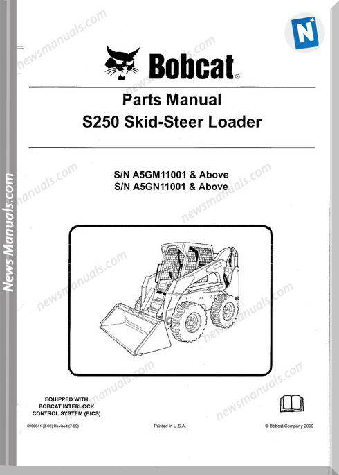 Bobcat S250 Skid Steer Loader Parts Sn A5Gm11001-Above