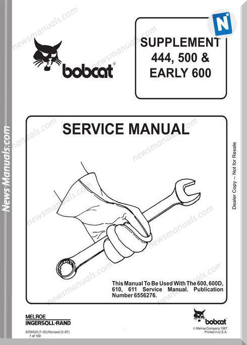 Bobcat Supplyment 444 500 Early 600 Service Manual