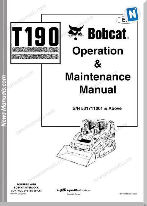 Bobcat T190 Operation Manual And Maintenance Manual