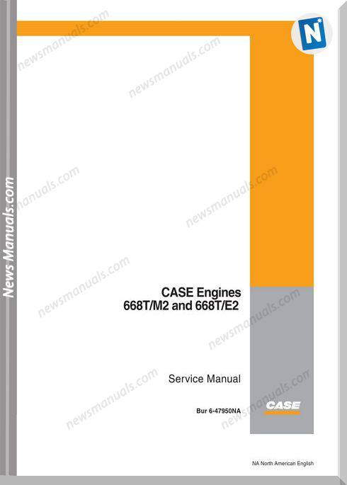 Case 668Tm2 668Te2 Engine Service Manual