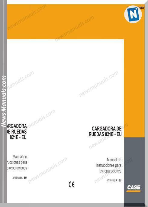 Case 821E Wheel Loader Service Manual Es