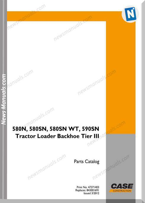 Case Backhoe 580N,580Sn,580Sn-Wt,590Sn Part Catalog