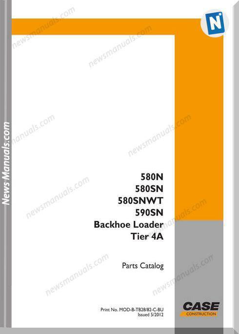 Case Backhoe 580N,580Sn,580Sn-Wt,590Sn Parts Manual