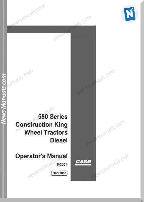 Case Backhoe Loader 580 Construction Operator Manual