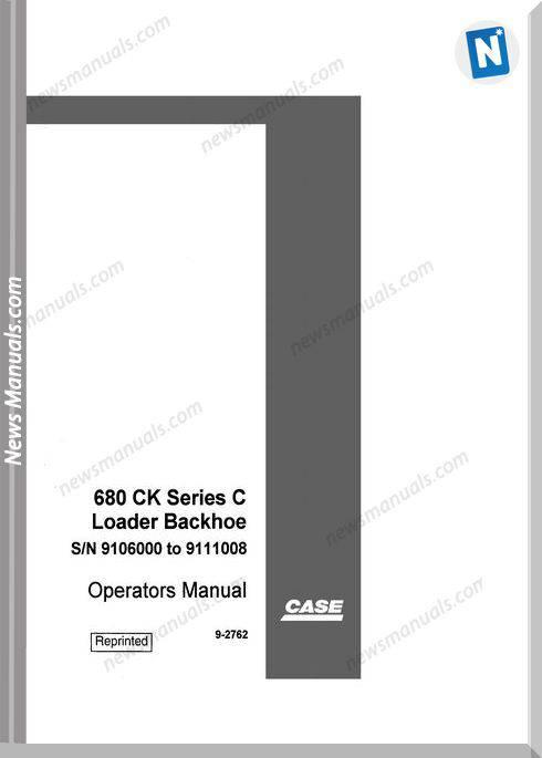 Case Backhoe Loader 680Ck Series C Operator Manual