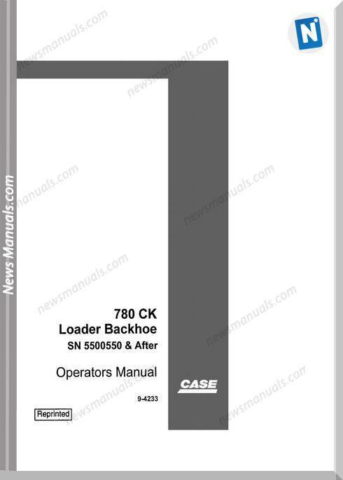 Case Backhoe Loader Model 780Ck Operator Manual