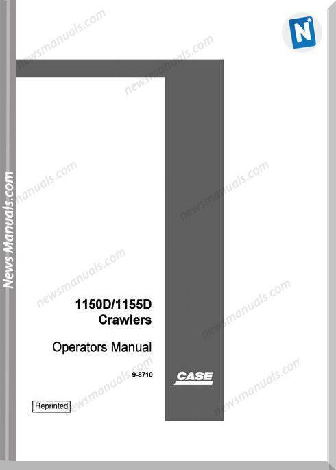 Case Dozer Crawler 1150D 1155D Operators Manual