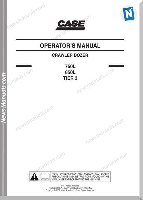 Case Dozer Crawler 750L 850L Operators Manual