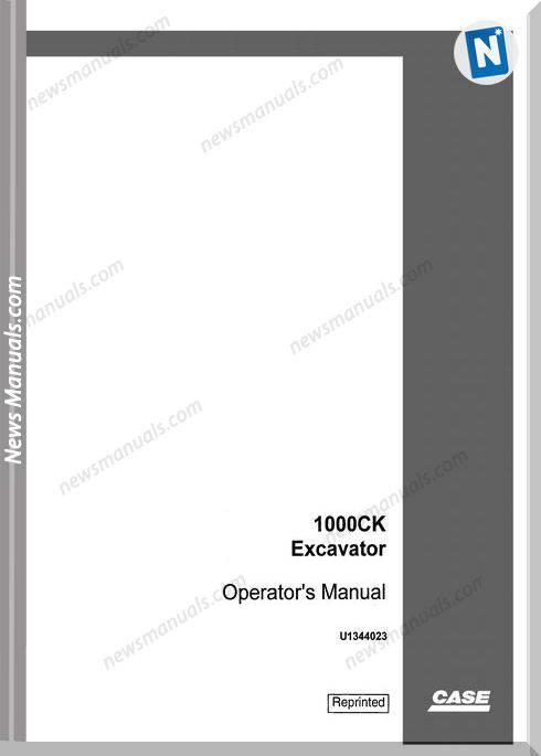 Case Excavator 1000Ck Operators Manual