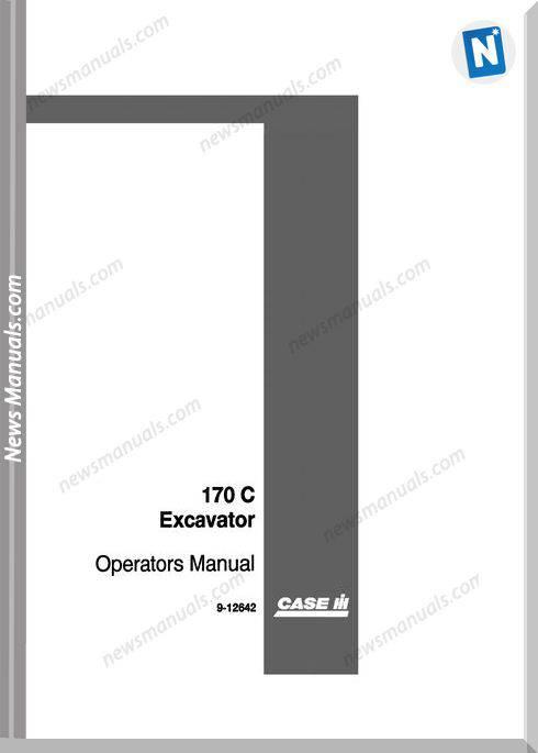 Case Excavator 170C Operators Manual