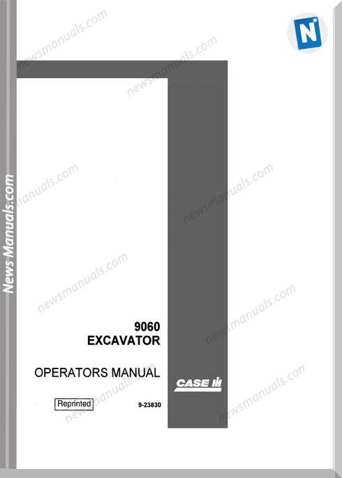 Case Excavator 9060 Operators Manual
