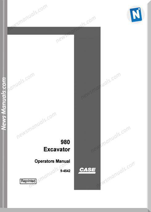 Case Excavator 980 Operators Manual