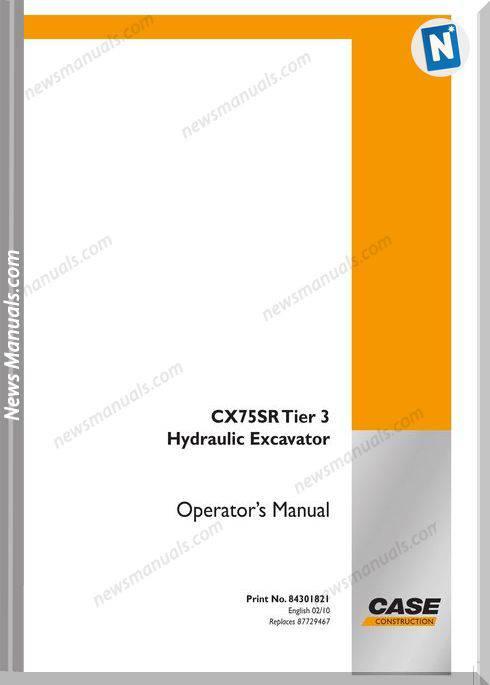Case Excavator Cx75sr Operators Manual