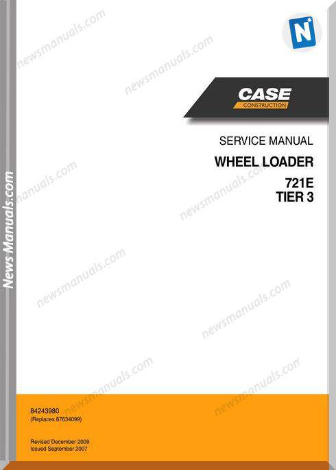 Case Loaders 721E Ter 3 Wheel Loader Service Manual