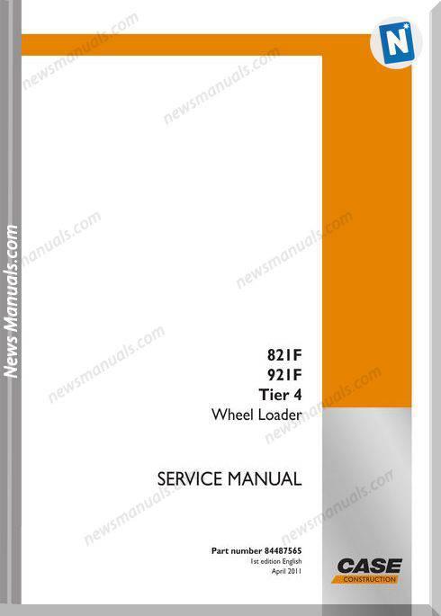 Case Loaders 821F Service Manual
