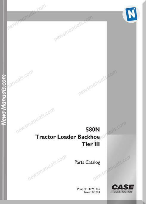 Case Tractor Backhoe Loader 580N Tier Iii Part Catalog
