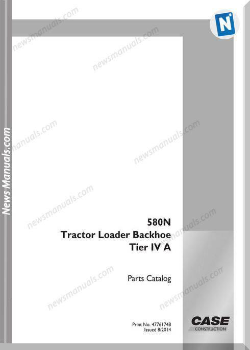 Case Tractor Backhoe Loader 580N Tier Iv A Part Catalog
