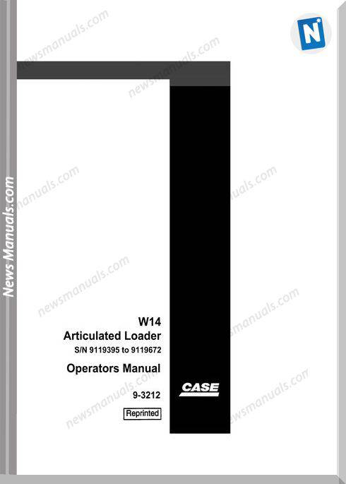 Case W14 (9119395 9119672) Operators Manual