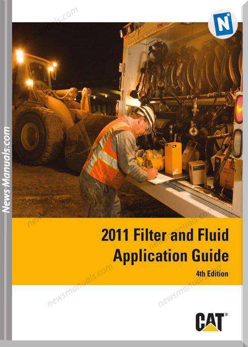 Caterpillar 2011 Filter Fluid Application Guide 4Th