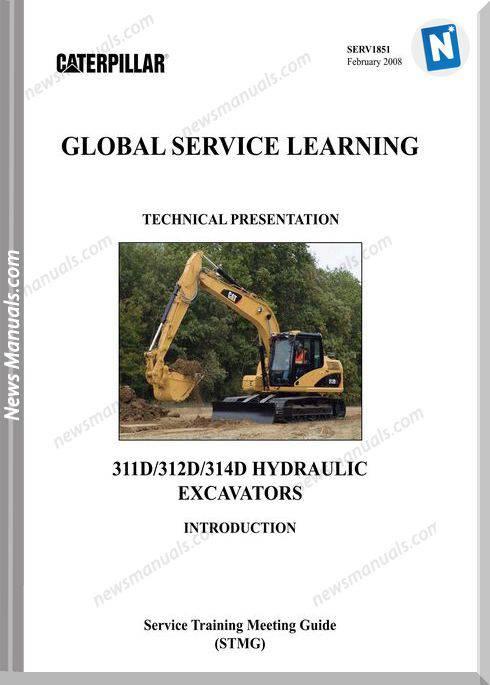 Caterpillar 311D 312D 314D Excavators Service Manual
