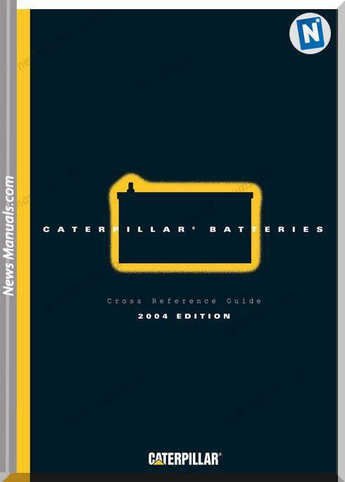 Caterpillar Batteries Catalog 2004 Edition