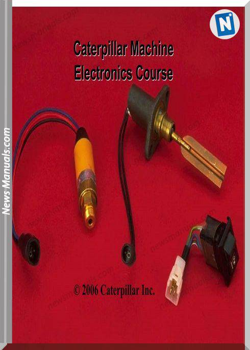 Caterpillar Machine Electronics Course Training Manuals