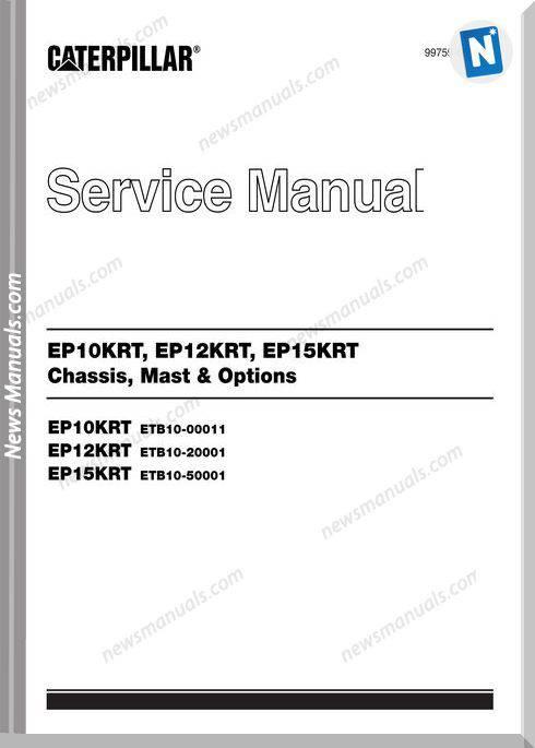 Caterpillar Service Manual Ep Ep10Krt 99759-65100