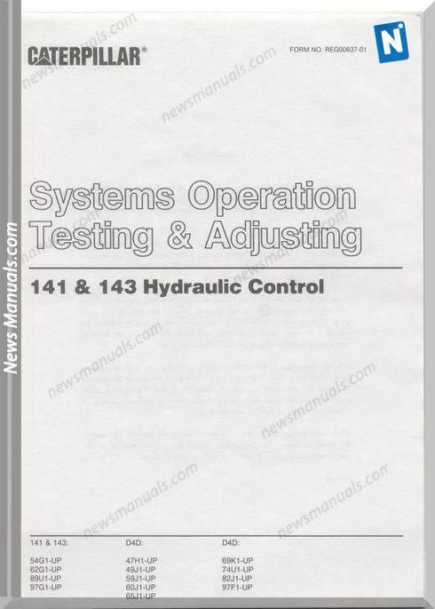 Caterpillar Tractor D4D-141 143 Hydraulic Control Testing