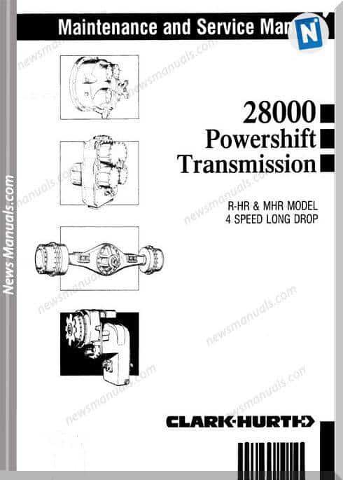 Clark 28000 Powershift Transmission 4 Speed Service Manual