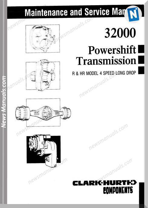 Clark 32000 Powershift Transmission Service Manual