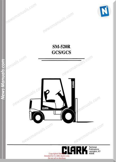 Clark models 520R Service Manual