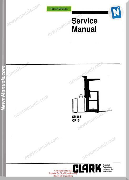 Clark models 566 Service Manual