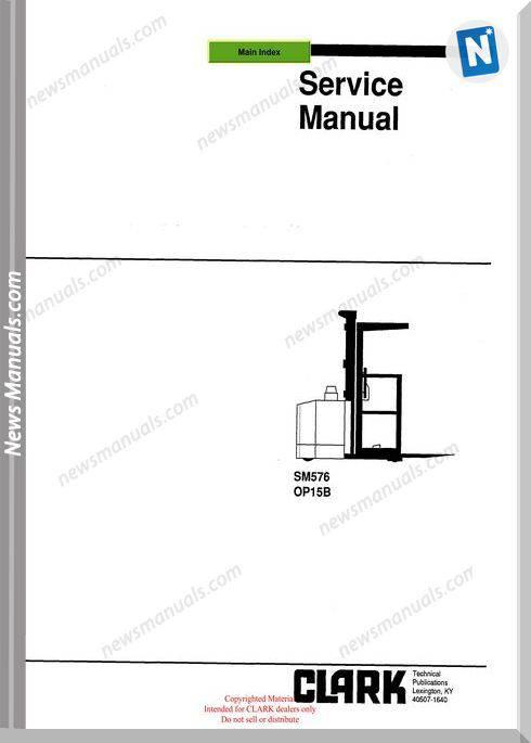 Clark models 576 Service Manual