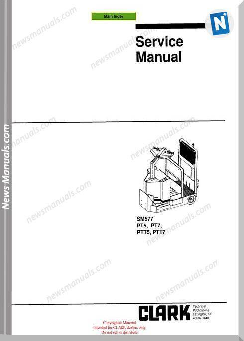 Clark models 577 Service Manual