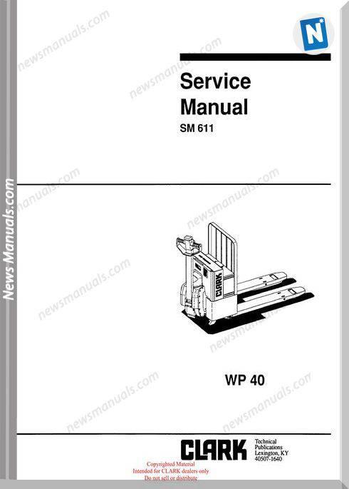Clark models 611 Service Manual